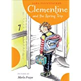 Clementine and the Spring Trip (Clementine, 6)
