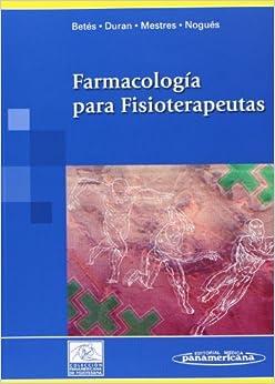 Farmacología Para Fisioterapeutas por Mariano Betés De Toro