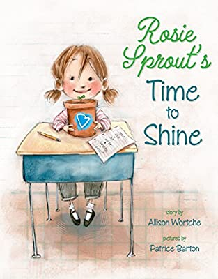 Patrice Barton's Rosie Sprout's Time to Shine