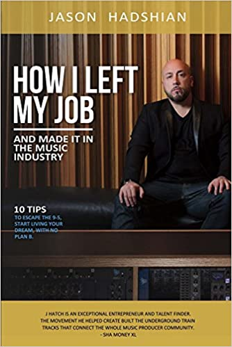 18e9c053e7 How I Left My Job and Made It in the Music Industry  10 Tips to Escape the  9-5