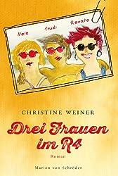 Drei Frauen im R4: Roman