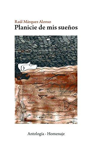 Planicie de mis Sueños (RMA | Antología - Homenaje nº 1) (Spanish Edition