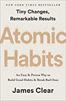 Atomic Habits: An Easy & Proven Way to Build Good Habits & Break Bad Ones Front Cover