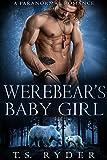 Werebear's Baby Girl: A Paranormal Romance Pdf Epub Mobi