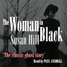The Woman in Black Audiobook by Susan Hill Narrated by Paul Ansdell