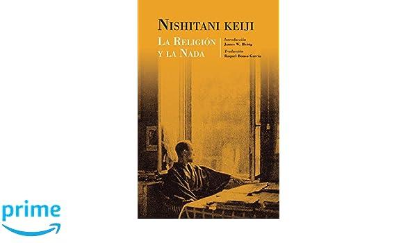 La religión y la nada (Studies in Japanese Philosophy ...