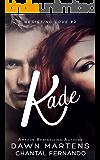 Kade (Resisting love Book 2)