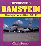 Ramstein, Superbase 3 : Headquarters of the USAFE, Stewart, Chuck, 0850458854