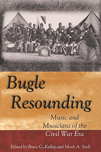 - Bugle Resounding: Music and Musicians of the Civil War Era (Shades of Blue and Gray)