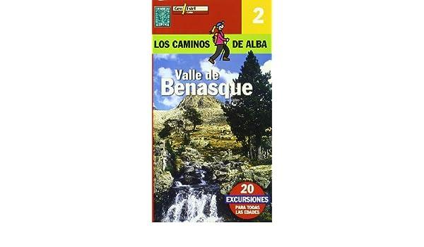 Camins de lAlba Valle de Benasque