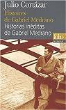 Histoires de Gabriel Medrano : Edition bilingue français-espagnol par Cortázar