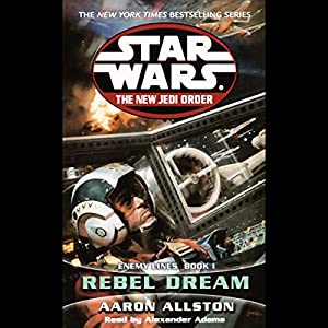 Star Wars: The New Jedi Order: Enemy Lines I: Rebel Dreams Audiobook
