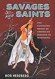 Savages and Saints, Bob Herzberg, 0786434465