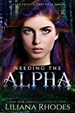 Needing the Alpha (The Crane Curse Book 3)