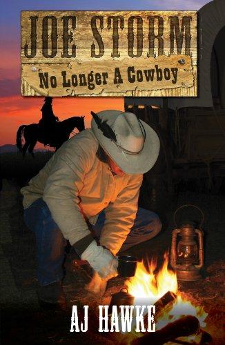 Joe Storm No Longer A Cowboy (Cedar Ridge Chronicles Book 2) ()