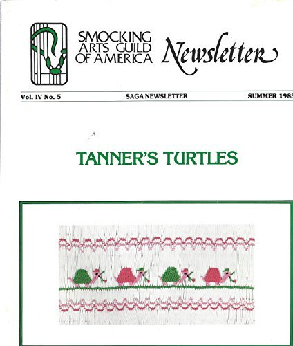 Smocking Arts Newsletter : Christmas Music Box; Decorative Reversed Hem; Getting a Grip on Grain; Pre-Finished Vs Never Finished; Smocking Goes to College DESIGNS - Lace Up; Tanner's Turtles