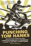 Punching Tom Hanks, Kevin Seccia, 0312643748