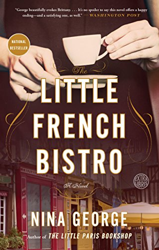The Little French Bistro: A Novel by [George, Nina]