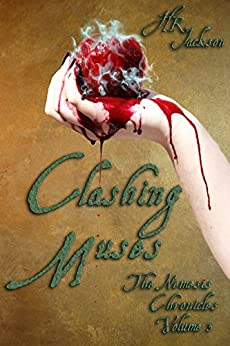 Clashing Muses (The Nemesis Chronicles Book 3) by [Jackson, H.R.]