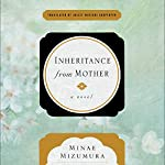 Inheritance from Mother: A Novel | Minae Mizumura