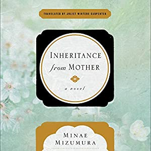 Inheritance from Mother Audiobook
