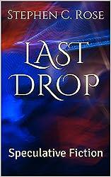 LAST DROP: Speculative Fiction