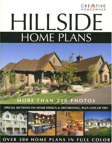 Hillside Home Plans Editors Of Creative Homeowner 9781580113601 Amazon Com Books