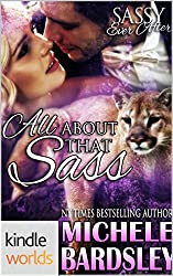 Sassy Ever After: All About That Sass (Kindle Worlds Novella) (The Pride Commands Book 1)