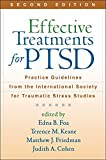 Effective Treatments for PTSD, Second Edition: Practice Guidelines from the International Society for Traumatic Stress…