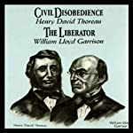 Civil Disobedience and the Liberator (Knowledge Products) Giants of Political Thought Series | Wendy McElroy,George H. Smith
