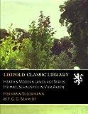 img - for Heath's Modern Language Series. Heimat, Schauspiel in Vier Akten (German Edition) book / textbook / text book