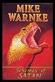 Schemes of Satan, Mike Warnke, 0932081282