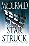 Front cover for the book Star Struck by Val McDermid