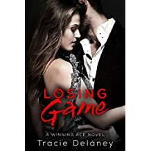 Losing Game: A Winning Ace Novel (Book 2)