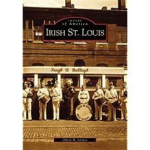 Irish St. Louis  (MO)  (Images of America)