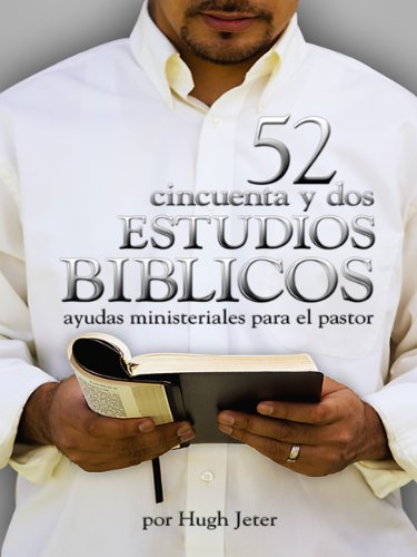 52 estudios biblicos spanish edition kindle edition by hugh 52 estudios biblicos spanish edition by jeter hugh fandeluxe Choice Image