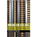 Medio en los del (Spanish Edition)