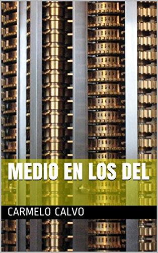 Medio en los del (Spanish Edition) Kindle Edition
