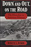 Down and Out, on the Road, Kenneth L. Kusmer, 0195047788