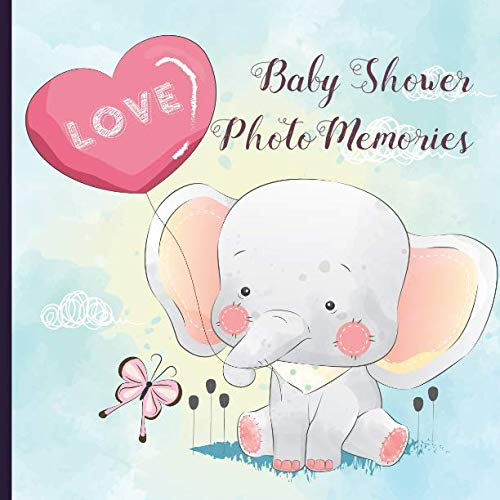 - Baby Shower Photo Memories Book: Elephant Baby Shower Photo Album Book