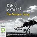 The Mission Song Audiobook by John le Carré Narrated by David Oyelowo