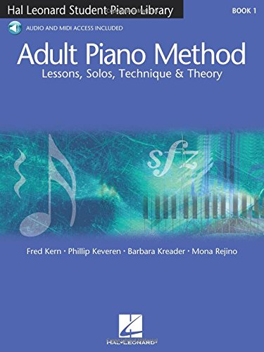 Adult Piano Method - Book 1: Lessons, Solos, Technique, Theory (Student Piano Library)