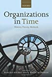 img - for Organizations in Time: History, Theory, Methods by Marcelo Bucheli (2015-05-26) book / textbook / text book