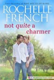 Not QUITE a Charmer (Meadowview Book 6)