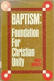 Baptism: Foundation for Christian Unity por…