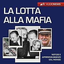 Lotta alla mafia Audiobook by Andrea Lattanzi Barcelò Narrated by Elena De Bertolis