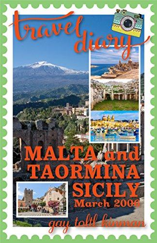 Travel Diary: Malta and Taormina, Sicily, March 2006
