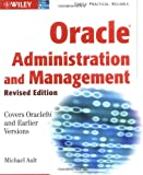 Oracle Administration and Management, Michael R. Ault, 0471218863