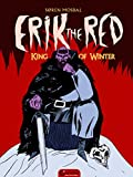img - for Erik the Red: King of Winter book / textbook / text book