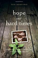 Hope and Hard Times: Communities, Collaboration and Sustainability Paperback